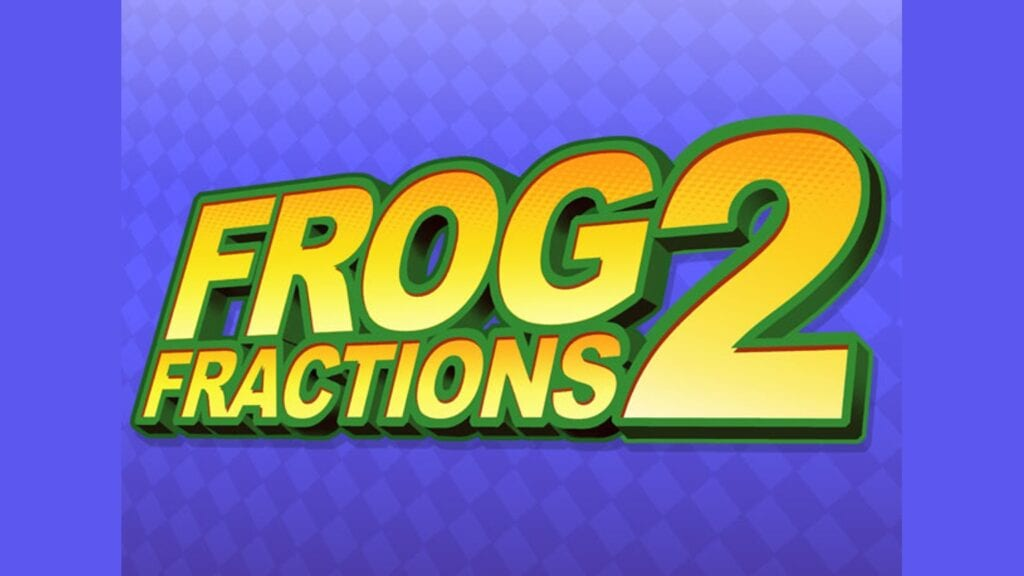 Frog Fractions 2 Title