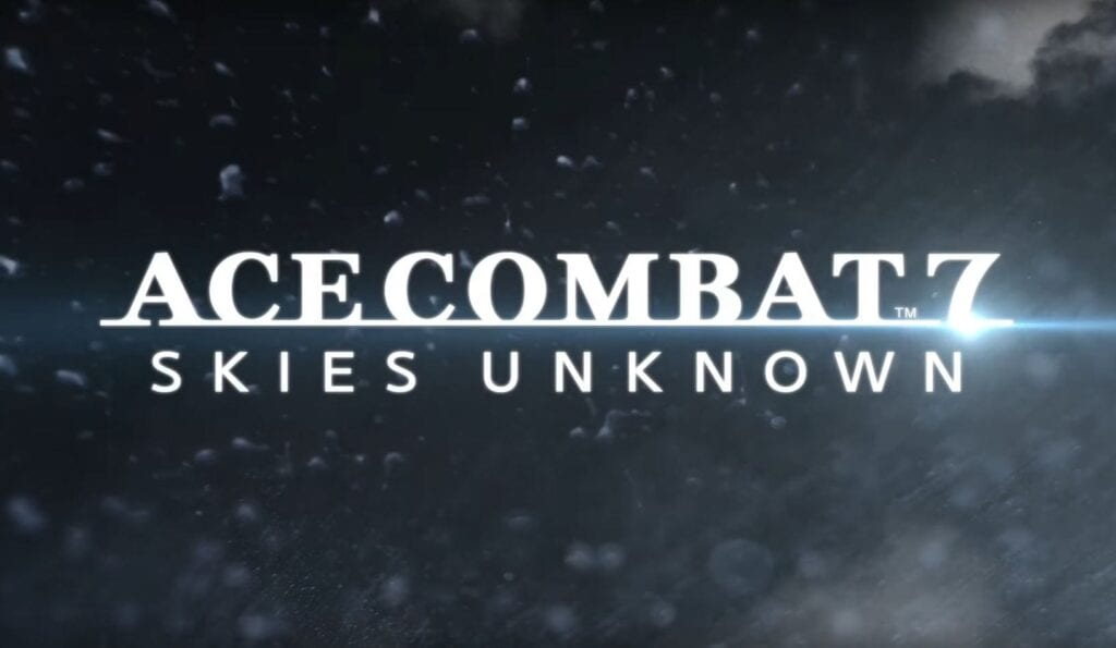 ACE COMBAT 7: SKIES UNKNOWN Landing in 2017 - PS4, Xbox One